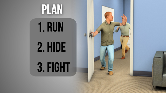 In an active shooter situation, having even a vague plan of how to react will hopefully keep you from panicking and give you the confidence to stay calm and react more quickly, possibly saving your life.
