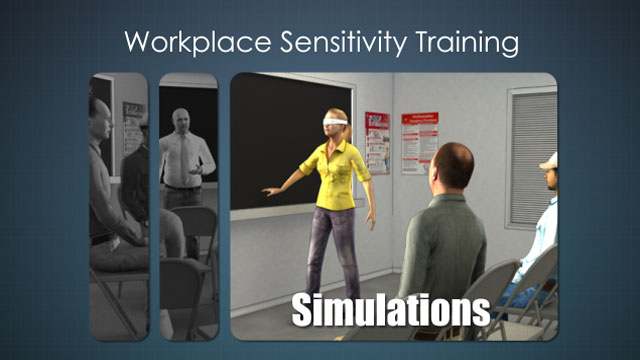Simulation is a common strategy used in workplace sensitivity training to help show challenges some employees may have.