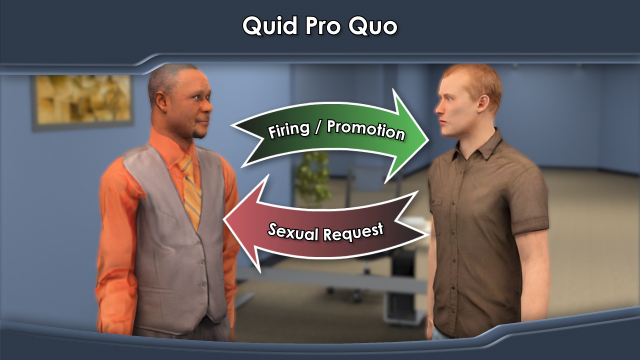 Quid Pro Quo  is when an authority figure threatens job security with sexual requests.