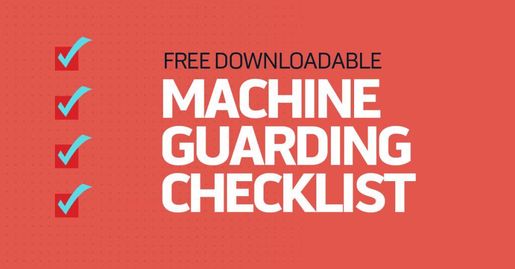Free Machine Guarding Checklist Convergence Training