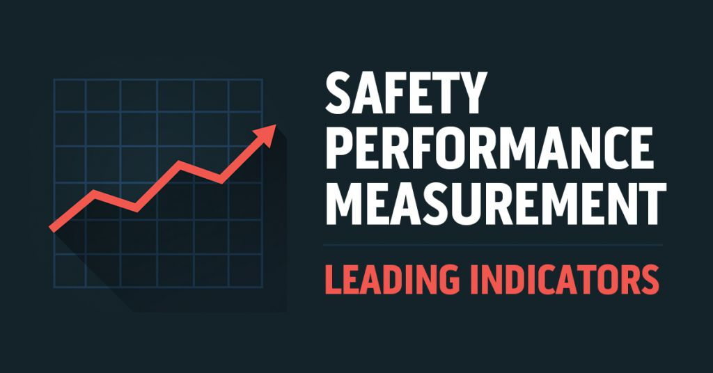 Leading Indicators for Safety Performance Measurement Image