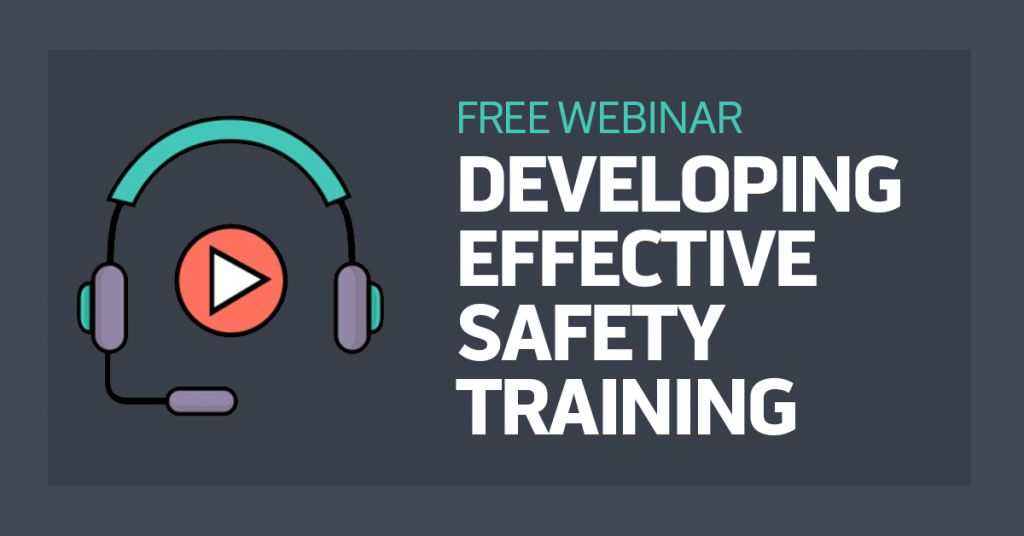 Developing Effective Safety Training Webinar Image