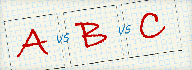 Choosing A vs B vs C