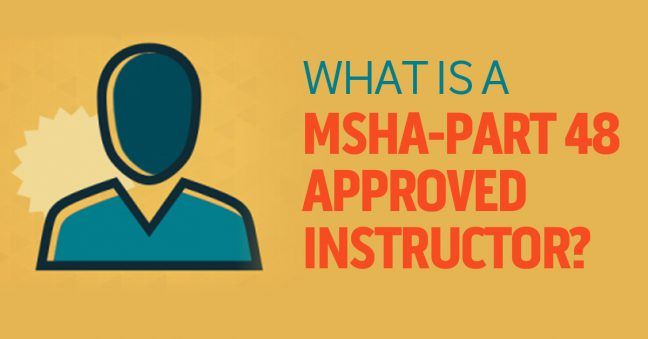 what is an msha-approved instructor in msha part 48?