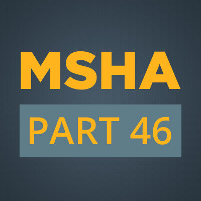 MSHA-part46-non-min-employees