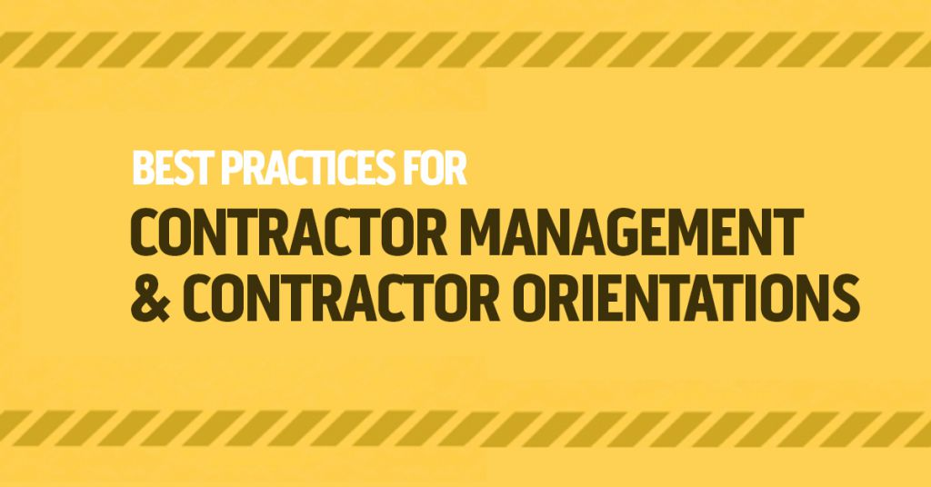 Best Practices for Contractor Management & Contractor Orientations Image