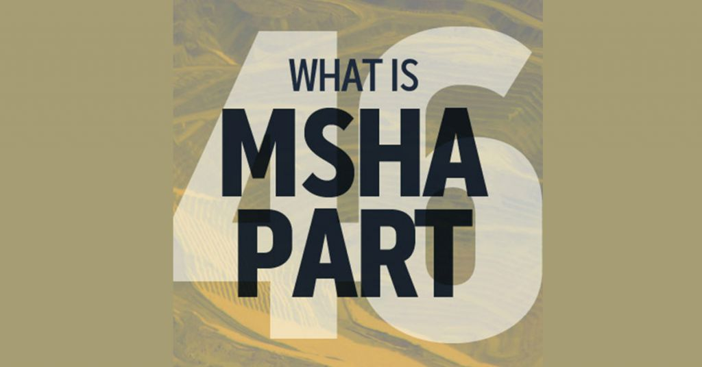 MSHA Part 46 Training Requirements for Surface Mines Image