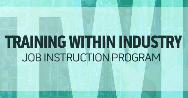 The Training Within Industry Job Instruction Ji Program
