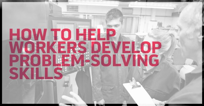Helping Workers Develop Problem-Solving Skills Image