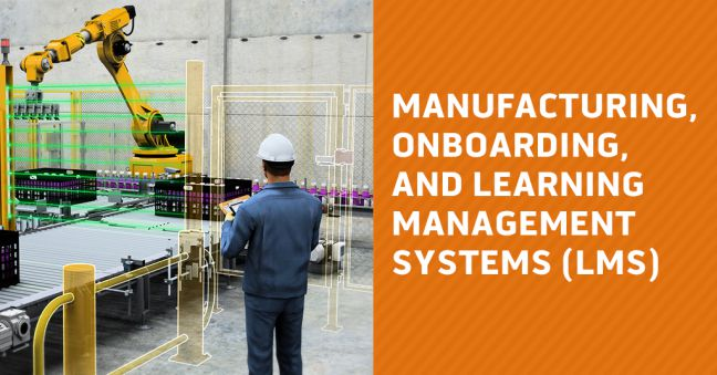 Onboarding New Manufacturing Employees and LMS Image