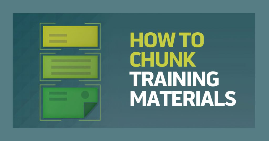 How To Chunk Training Materials
