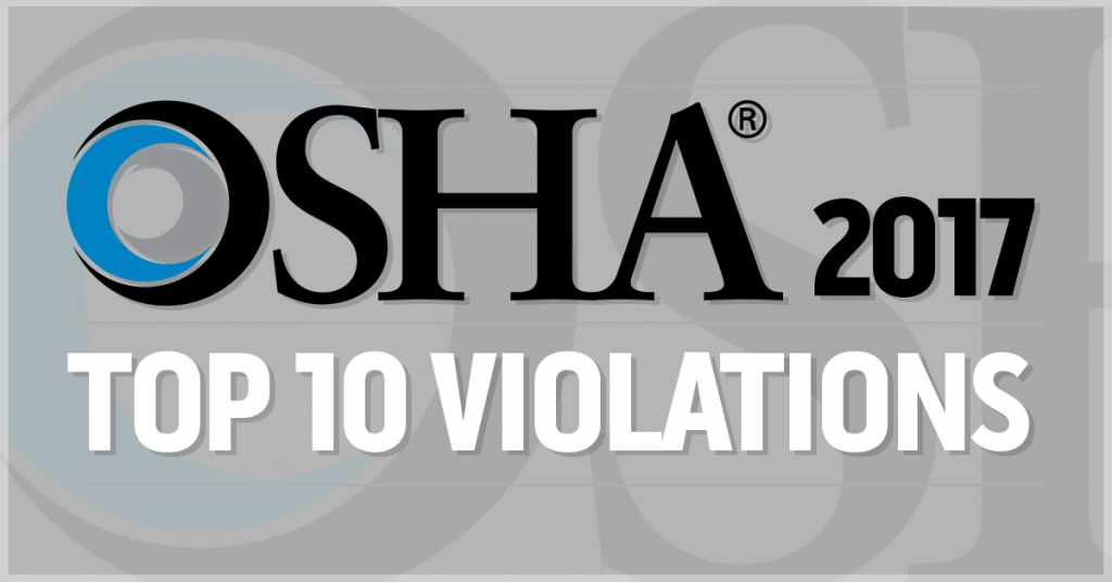 Oshas top ten citations 2017 extended citation violation data back in october at the national safety councils annual safety congress we got our first look at oshas top ten violations list for 2017 publicscrutiny Choice Image