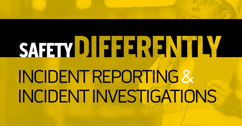 Safety Differently and Incident Investigations Image