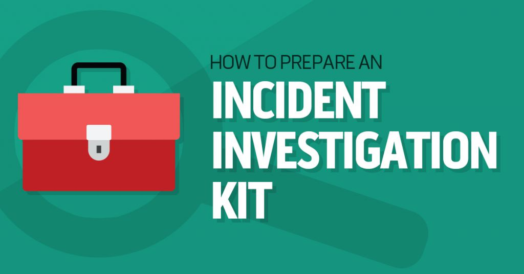How to Prepare an Incident Investigation Kit Image