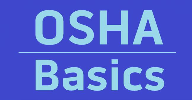 OSHA Basics: How OSHA Standards Are Named and Numbered