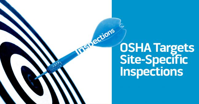 OSHA Announces Targets for Site-Specific Inspections Image