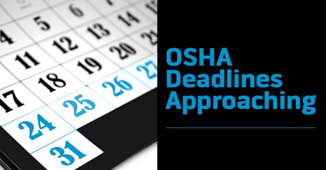 OSHA Reporting Deadlines Approaching