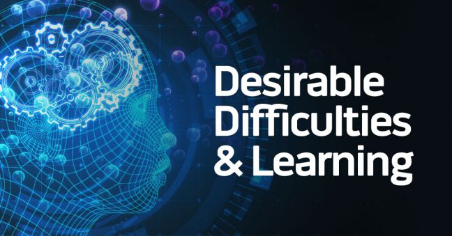 Desirable Difficulties and Learning Image