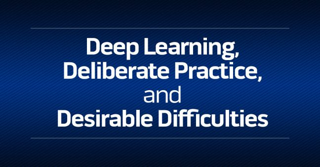 Deep Learning, Deliberate Practice, and Desirable Difficulties Image
