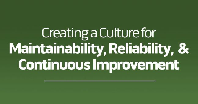 Culture, Maintainability, Reliability, and Continuous Improvement Image