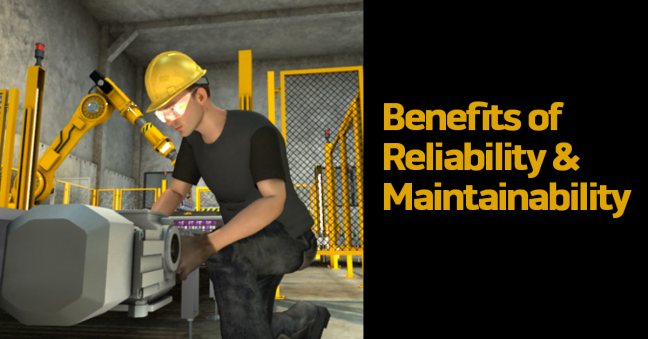 Benefits of Reliability and Maintainability Image