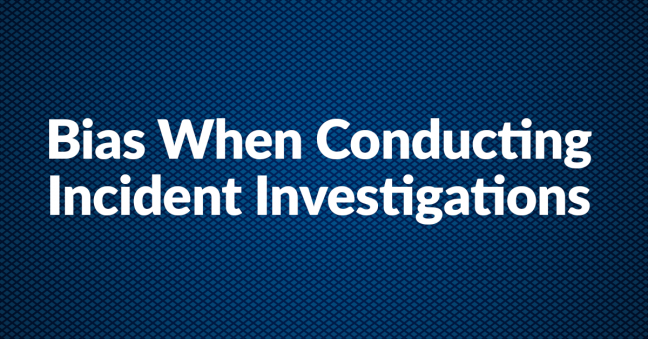Incident Investigations and Bias Image