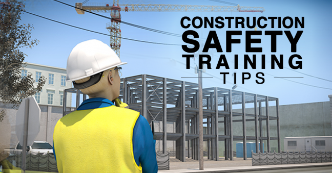 Construction Safety Training Tips