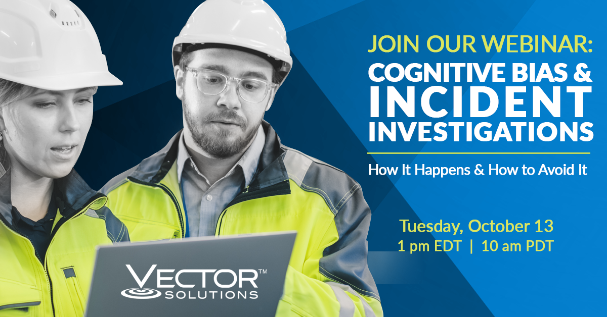 Webcast: Cognitive Bias and Incident Investigations