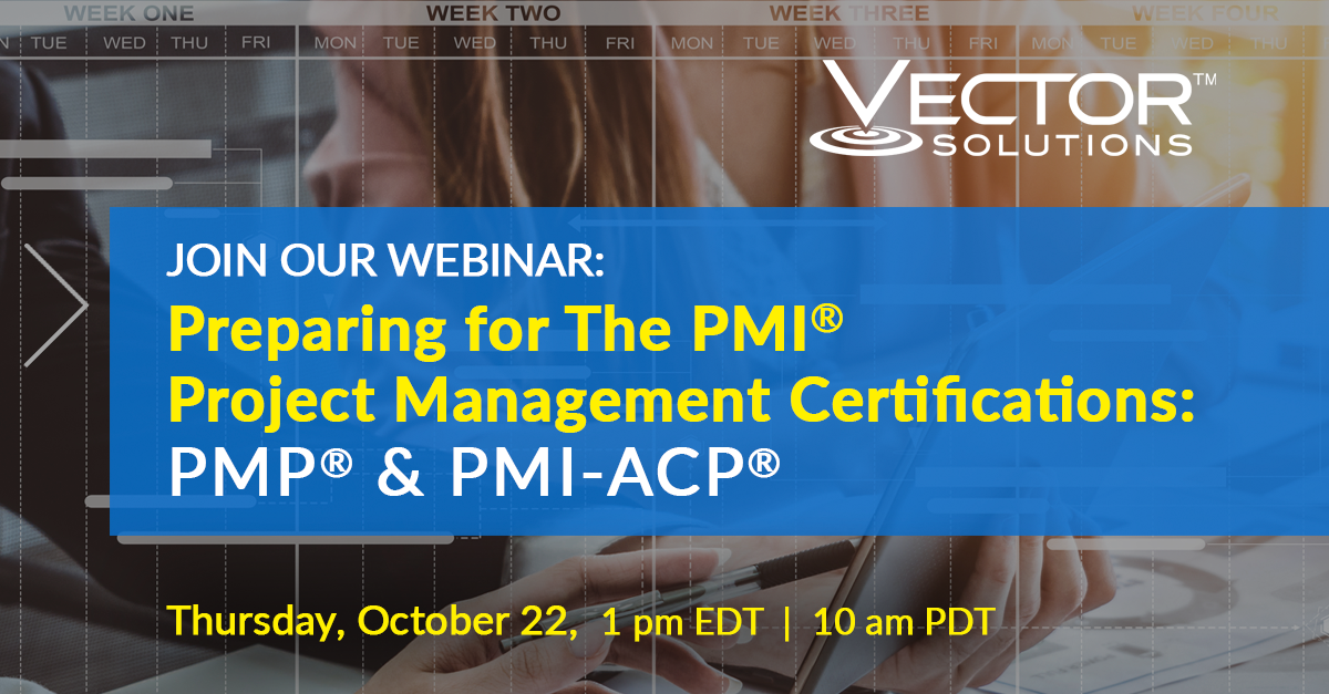 Webcast: PREPARING FOR THE PMI PROJECT MANAGEMENT CERTIFICATIONS - PMP & PMI-ACP