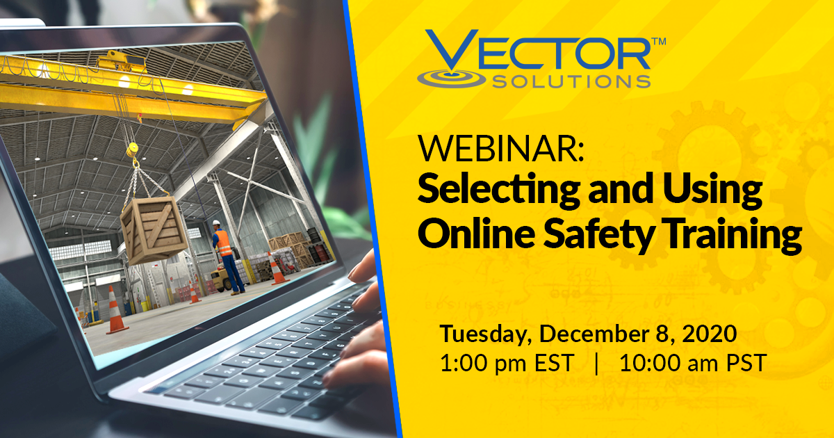 Webcast: Selecting & Using Online Safety Training