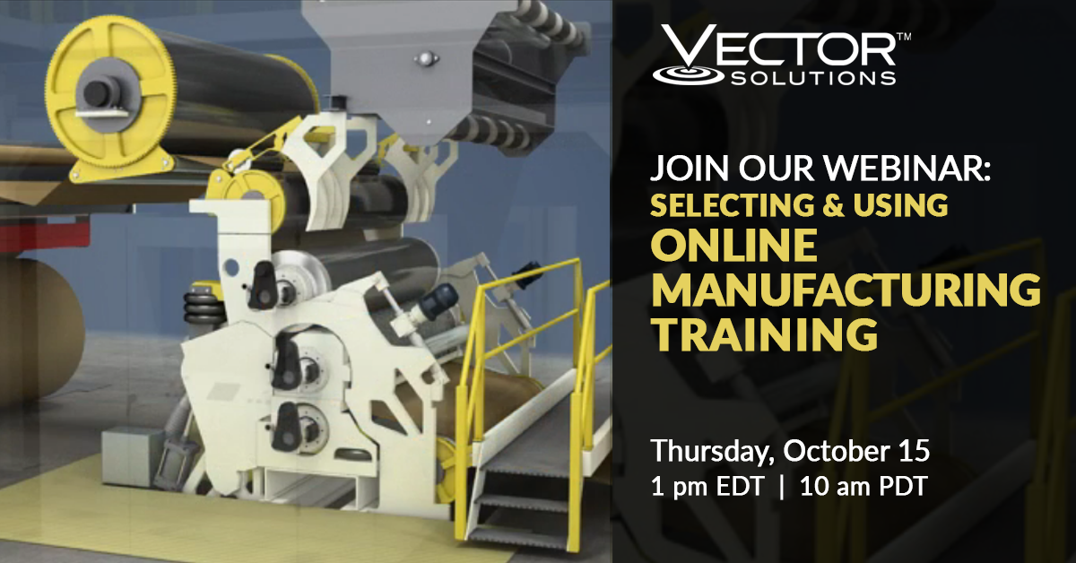 Webcast: Selecting & Using Online Manufacturing Training