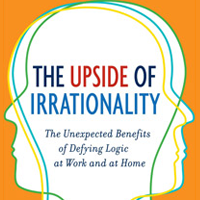 Daniel Ariely Upside of Irrationality Image