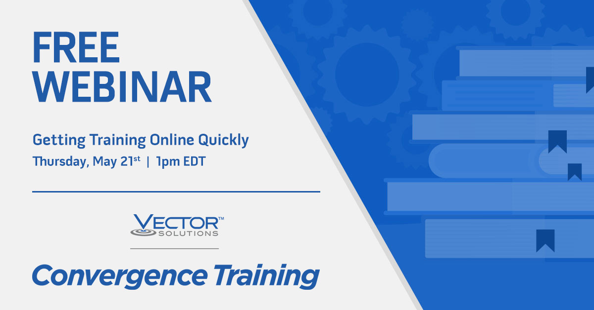 Webinar: Getting Training Online Quickly