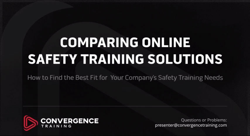 compare online safety training solutions webinar