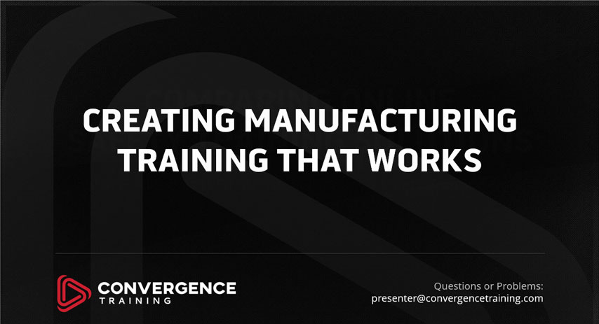 manufacturing training that works webinar
