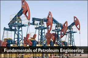 Fundamentals-of-Petroleum-Engineering-.jpg