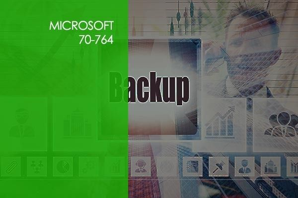 Microsoft-70-764-Administering-a-SQL-Database-Infrastructure.jpg