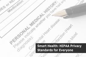 Smart-Health-HIPAA-Privacy-Standards-for-Everyone.jpg