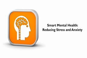 Smart-Mental-Health-Reducing-Stress-and-Anxiety.jpg